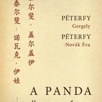 Könyvajánló: Péterfy Gergely- Péterfy-Novák Éva: A panda ölelése (2018)
