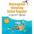 Könyvajánló: Marijke ten Cate – Corien Oranje: Holnaptól tényleg futni fogok! (2020)