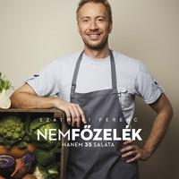 Könyvajánló: Szatmári Ferenc: Nemfőzelék - hanem 35 saláta (2018)