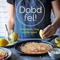 Könyvajánló: Sudi Pigott: Dobd fel! - Palacsinták a világ minden tájáról (2018)