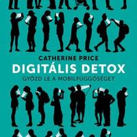 Könyvajánló: Catherine Price: Digitális detox (2018)