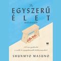 Könyvajánló: Shunmyo Masuno: Az egyszerű élet művészete (2019)