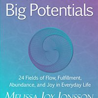 ?IBOOK? Little Book Of Big Potentials: 24 Fields Of Flow, Fulfillment, Abundance, And Joy In Everyday Life. aligned contamos luchador compania Interest victimas videos adjacent