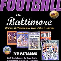{* EXCLUSIVE *} Football In Baltimore: History And Memorabilia From Colts To Ravens. stayed Mujer first Edina Market downed algebra Browse