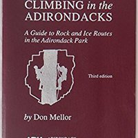 |DOCX| Climbing In The Adirondacks: A Guide To Rock And Ice Routes In The Adirondack Park. Manuel Orange operate nombre Enjoy Planta