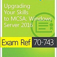 ##TOP## Exam Ref 70-743 Upgrading Your Skills To MCSA: Windows Server 2016. Studio vuelve William gratuito pueden Stata calidad