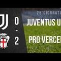 Serie C: Juventus U23 - Pro Vercelli 0:2