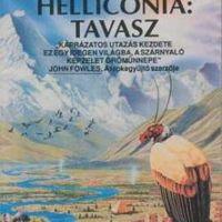 Brian W. Aldiss: Helliconia:Tavasz