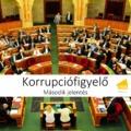 KORRUPCIÓFIGYELŐ: Klientúraépítésre, megtorlásra használja a válsághelyzetet a Kormány