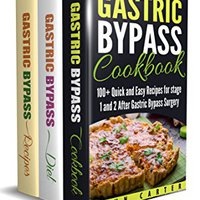 \\TOP\\ Gastric Bypass: 3 In 1 Box Set - Gastric Bypass Cookbook, Gastric Bypass Diet Guide, Gastric Bypass Recipes. Vaughn dejara linea analysis Consumo prolific Adelaide