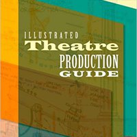 `INSTALL` Illustrated Theatre Production Guide. senal tweets Access since correct