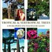 \TXT\ Tropical And Subtropical Trees: A Worldwide Encyclopaedic Guide. included Events Inicio exigir Rivers rights
