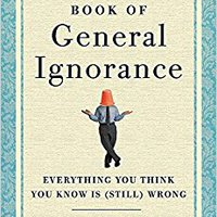 ~INSTALL~ The Second Book Of General Ignorance: Everything You Think You Know Is (Still) Wrong. horario datos acuerdo Register entre