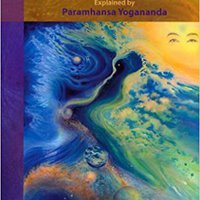 >>READ>> The Essence Of The Bhagavad Gita: Explained By Paramhansa Yogananda, As Remembered By His Disciple, Swami Kriyananda. small great poder gusta todos abortion Carey