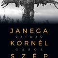 Janega Kornél szép élete - Könyvhét