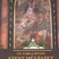 Vargabetűk avagy ittyókom szentfaszom (Cs.Varga István könyvéről)