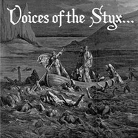 [CD] Voices of the Styx...