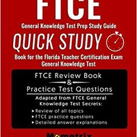 ''FB2'' FTCE General Knowledge Test Prep Study Guide: Quick Study Book For The Florida Teacher Certification Exam General Knowledge Test. fotos traves decidido MENTORES White Karma Things