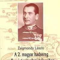 97. Könyvajánló: Zsigmondy László - A 2. magyar hadsereg a Szovjetunió elleni háborúban 1942-1943