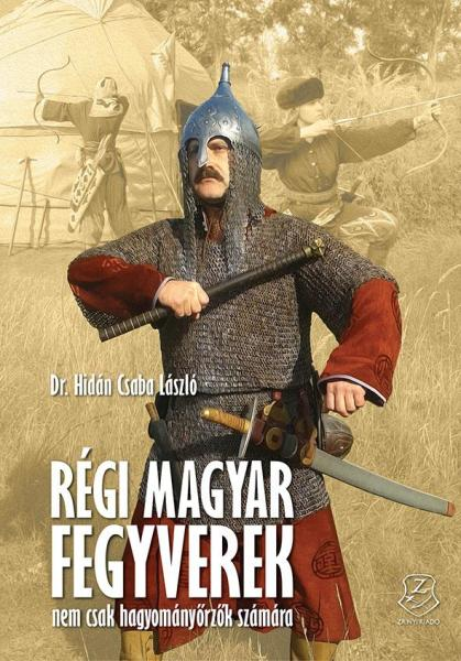 blog308_hidan_regi_magyar_fegyverek.jpg