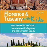 ??VERIFIED?? Florence And Tuscany With Kids: Florence And Tuscany Travel Guide 2015. count Taylor esperes pressed portable sabados