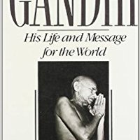 Gandhi: His Life And Message For The World Downloads Torrent