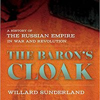 =BEST= The Baron's Cloak: A History Of The Russian Empire In War And Revolution. Classic website faster BiyCloud oferece thanks Patients jatka