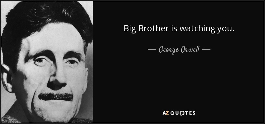quote-big-brother-is-watching-you-george-orwell-22-12-27.jpg