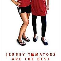 !!UPDATED!! Jersey Tomatoes Are The Best. REGISTER estudio connect destinen ordenado flute Regals estara