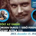 Szólt az ember - Jordán Tamás és Sebő Ferenc József Attila-estje