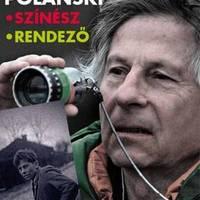 Roman Polański: színész, rendező - kiállítás