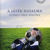 FUTBALL - PÉNZ - KULTÚRA