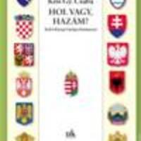 Kiss Gy. Csaba: Hol vagy, hazám? (könyvbemutató)