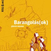 Pierre Wazem: Barangolás(ok) - Ekultura.hu