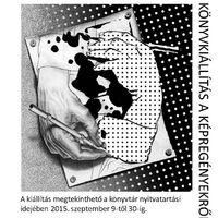 Képregénykiállítás Székesfehérváron, 2015. szeptember
