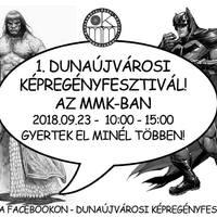 2018. 09. 23. - 1. Dunaújvárosi Képregényfesztivál