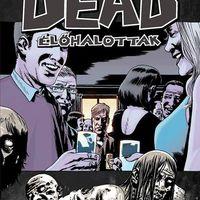 Walking Dead 13: Töréspont - Ekultura.hu