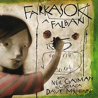 Farkasok a falban - Gaiman és McKean gyerekkönyvéről