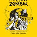 Nyugat + Zombik: kritikák
