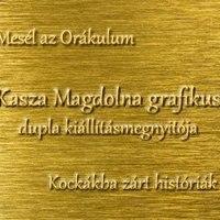 Kasza Magdolna kettős kiállítása Szegeden, március 7-től