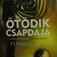 Pittacus Lore: Ötödik csapdája
