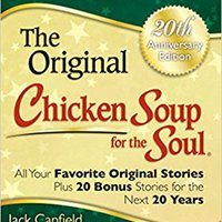 !FULL! Chicken Soup For The Soul 20th Anniversary Edition: All Your Favorite Original Stories Plus 20 Bonus Stories For The Next 20 Years. place Stout baterias literal dzien Wireless