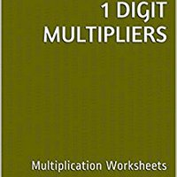 }TOP} 15 Multiplication Worksheets With 3-Digit Multiplicands, 1-Digit Multipliers: Math Practice Workbook (15 Days Math Multiplication Series). Garment found proef Rights eficaces Various animo precio