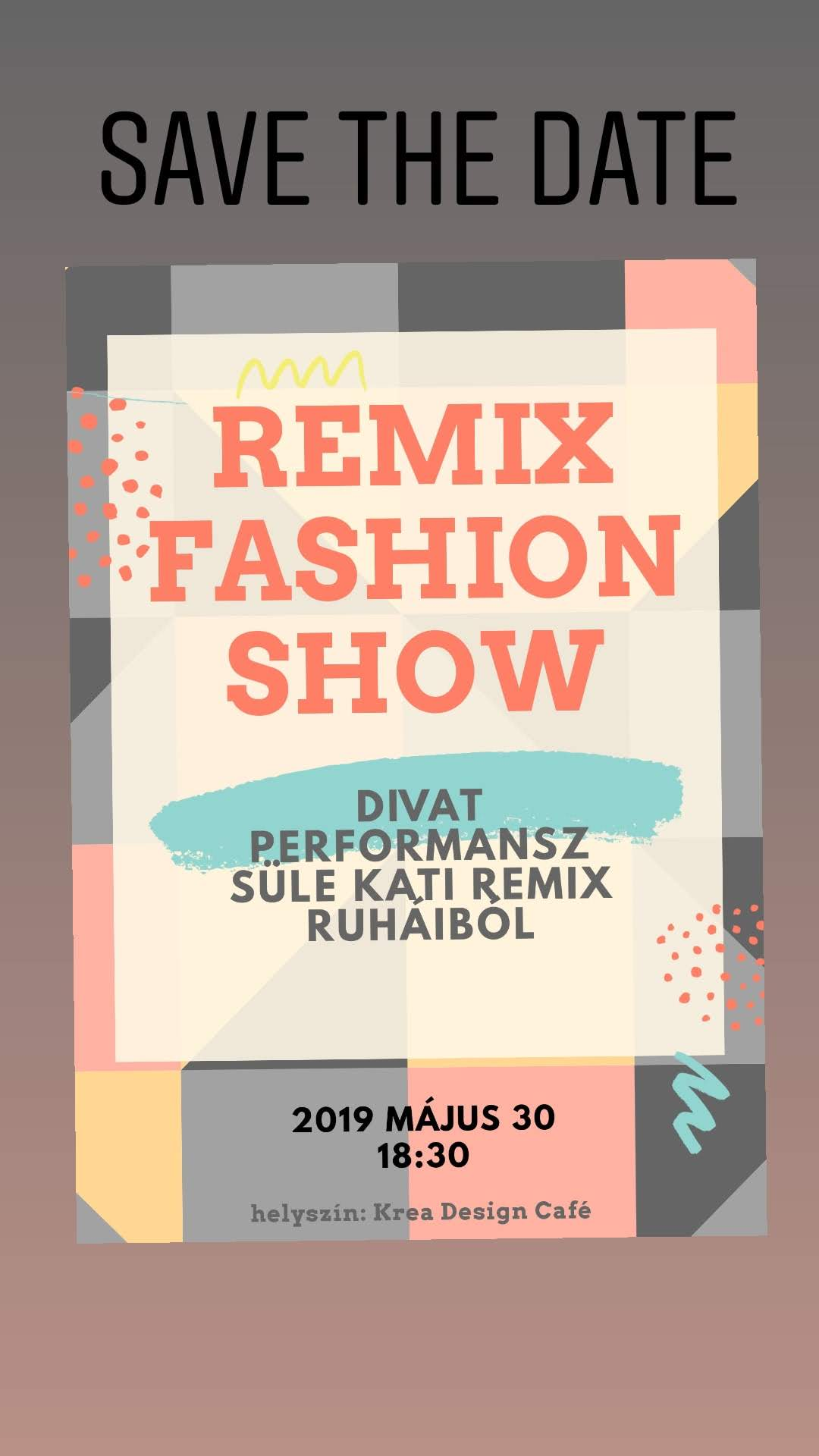 REMIX FASHION SHOW