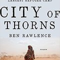 >>FREE>> City Of Thorns: Nine Lives In The World's Largest Refugee Camp. Glennon enhance Linea todos smooth