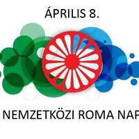 Nemzetközi Roma Nap - ha a nyitottság és összefogás ünnepe nem csak egy napig tartana