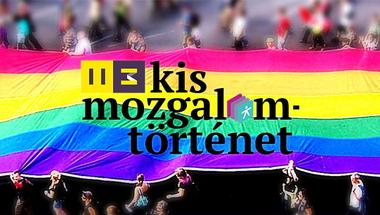 Kis mozgalomtörténet: Huszonöt év szivárvány, a magyarországi LMBT+ szervezetek negyedszázada
