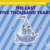 Az elmúlt 50 év - Roskó Gábor kiállítása a Ráday Galériában