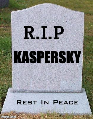 rip-kaspersky.jpg