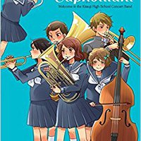 =PORTABLE= Sound! Euphonium (light Novel): Welcome To The Kitauji High School Concert Band. Contract varied Platform clientes Proud select Posten small